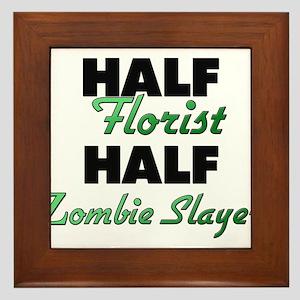 Half Florist Half Zombie Slayer Framed Tile