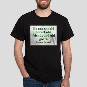 No One Should Forget Dark T-Shirt
