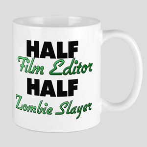 Half Film Editor Half Zombie Slayer Mugs