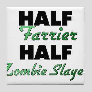 Half Farrier Half Zombie Slayer Tile Coaster