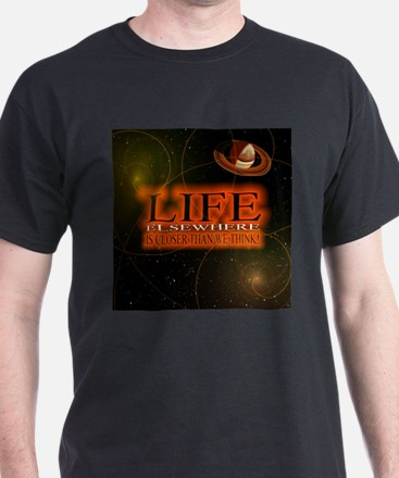 Life Elsewhere In The Universe T-Shirt