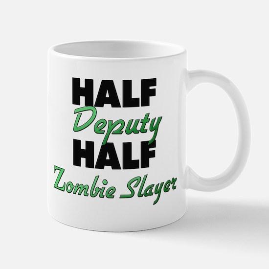 Half Deputy Half Zombie Slayer Mugs
