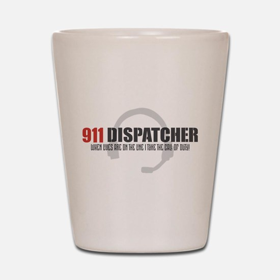 911 Dispatcher Shot Glass