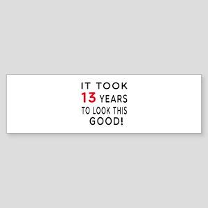 It Took 13 Birthday Designs Sticker (Bumper)