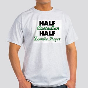 Half Custodian Half Zombie Slayer T-Shirt