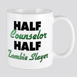 Half Counselor Half Zombie Slayer Mugs