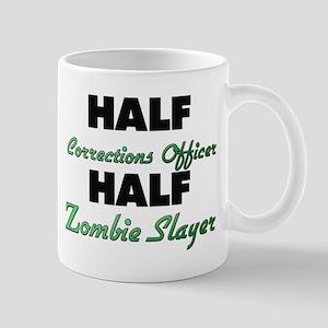 Half Corrections Officer Half Zombie Slayer Mugs