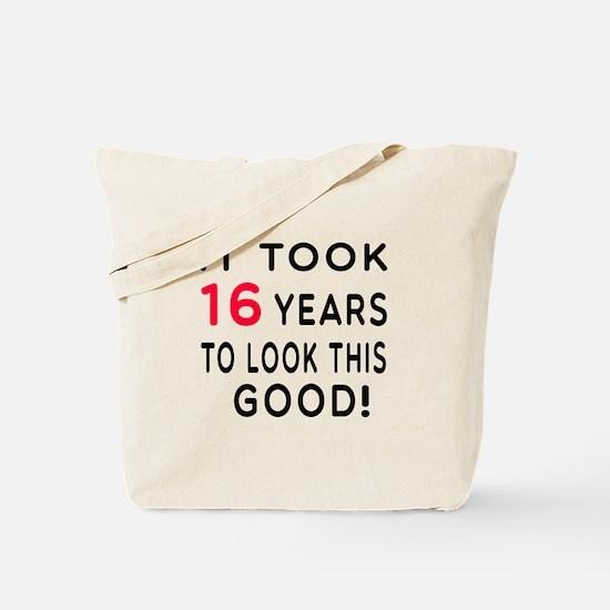 It Took 16 Birthday Designs Tote Bag