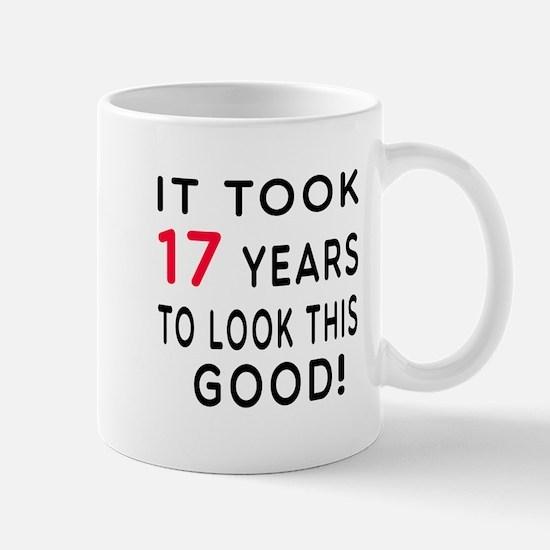 It Took 17 Birthday Designs Mug