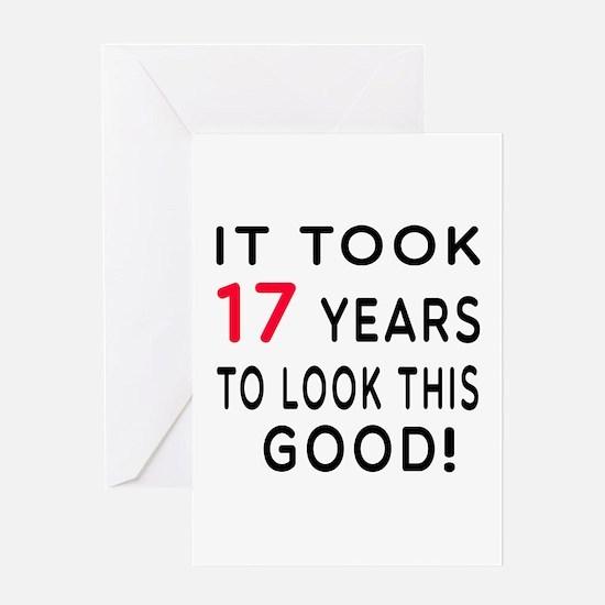 It Took 17 Birthday Designs Greeting Card
