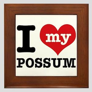 I love my possum Framed Tile