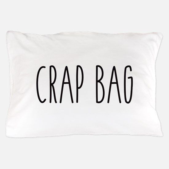 Friends - Crap Bag Pillow Case
