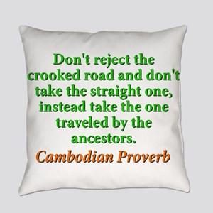 Dont Reject the Crooked Road Everyday Pillow