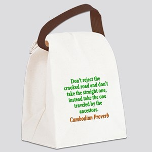 Dont Reject the Crooked Road Canvas Lunch Bag