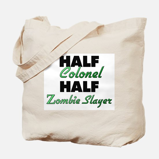 Half Colonel Half Zombie Slayer Tote Bag