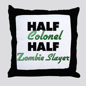 Half Colonel Half Zombie Slayer Throw Pillow