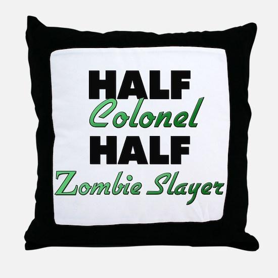 Half Colonel Half Zombie Slayer Throw Pillow