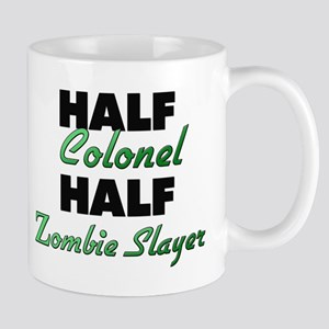 Half Colonel Half Zombie Slayer Mugs