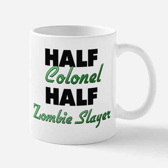 Half Colonel Half Zombie Slayer Mugs