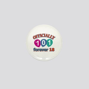 Officially 101 forever 18 Mini Button