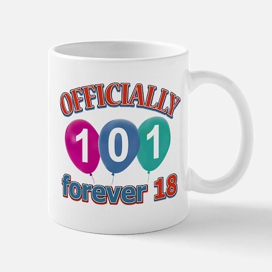 Officially 101 forever 18 Mug