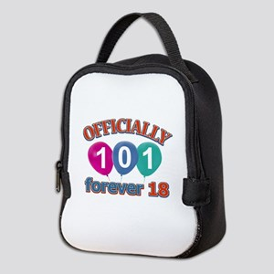 Officially 101 forever 18 Neoprene Lunch Bag