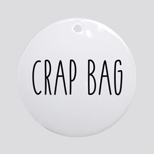 Friends - Crap Bag Round Ornament