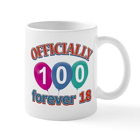 Officially 100 forever 18 Mug