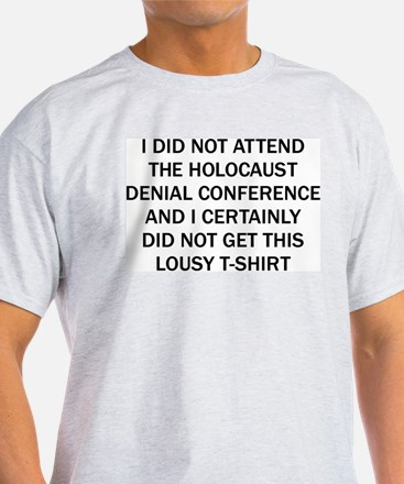Holocaust Denial Ash Grey T-Shirt