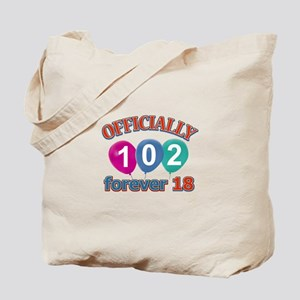 Officially 102 forever 18 Tote Bag