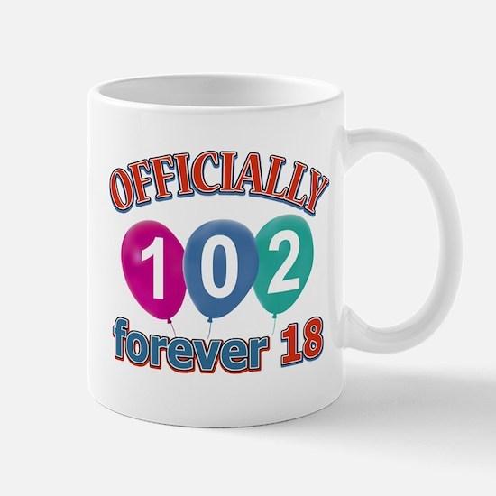 Officially 102 forever 18 Mug