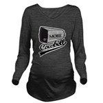 MORE cowbell Long Sleeve Maternity T-Shirt