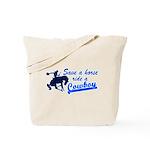 save a horse Tote Bag