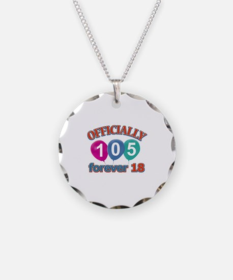 Officially 105 forever 18 Necklace