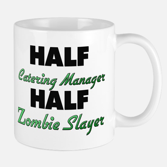 Half Catering Manager Half Zombie Slayer Mugs