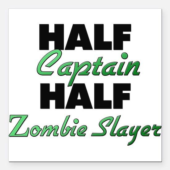 Half Captain Half Zombie Slayer Square Car Magnet