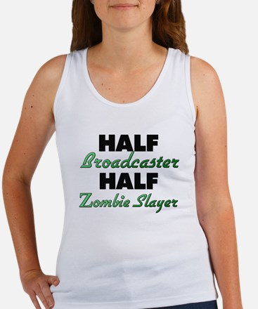 Half Broadcaster Half Zombie Slayer Tank Top