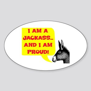 JACKASS AND PROUD Sticker (Oval)