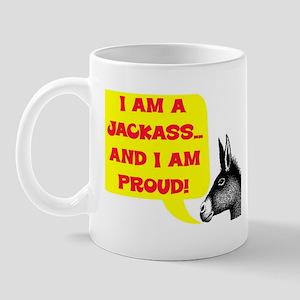 JACKASS AND PROUD Mug