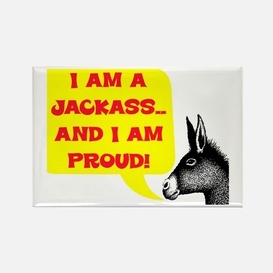 JACKASS AND PROUD Rectangle Magnet