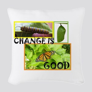 Change Is Good Woven Throw Pillow