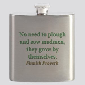 No Need To Plough And Sow Flask