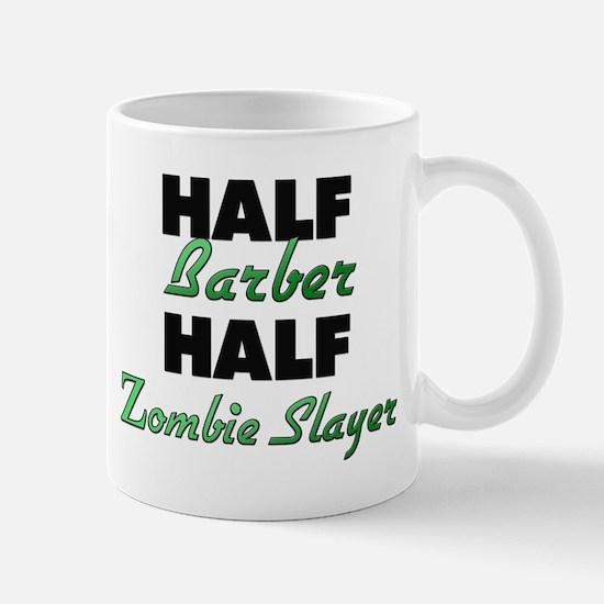 Half Barber Half Zombie Slayer Mugs