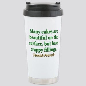 Many Cakes Are Beautiful 16 oz Stainless Steel Tra