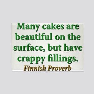 Many Cakes Are Beautiful Rectangle Magnet