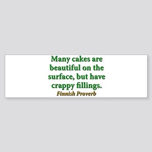 Many Cakes Are Beautiful Sticker (Bumper)