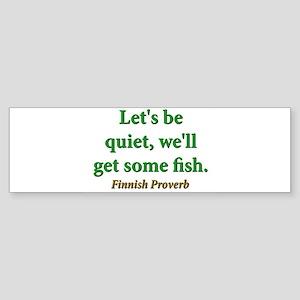 Lets Be Quiet Sticker (Bumper)