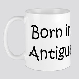 Born in Antigua Mug