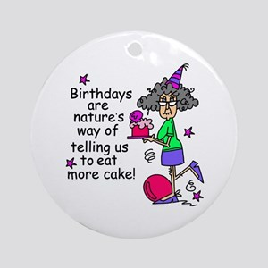 Birthday Cake Humor Ornament (Round)