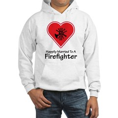 Happily Married Firefighter Hoodie